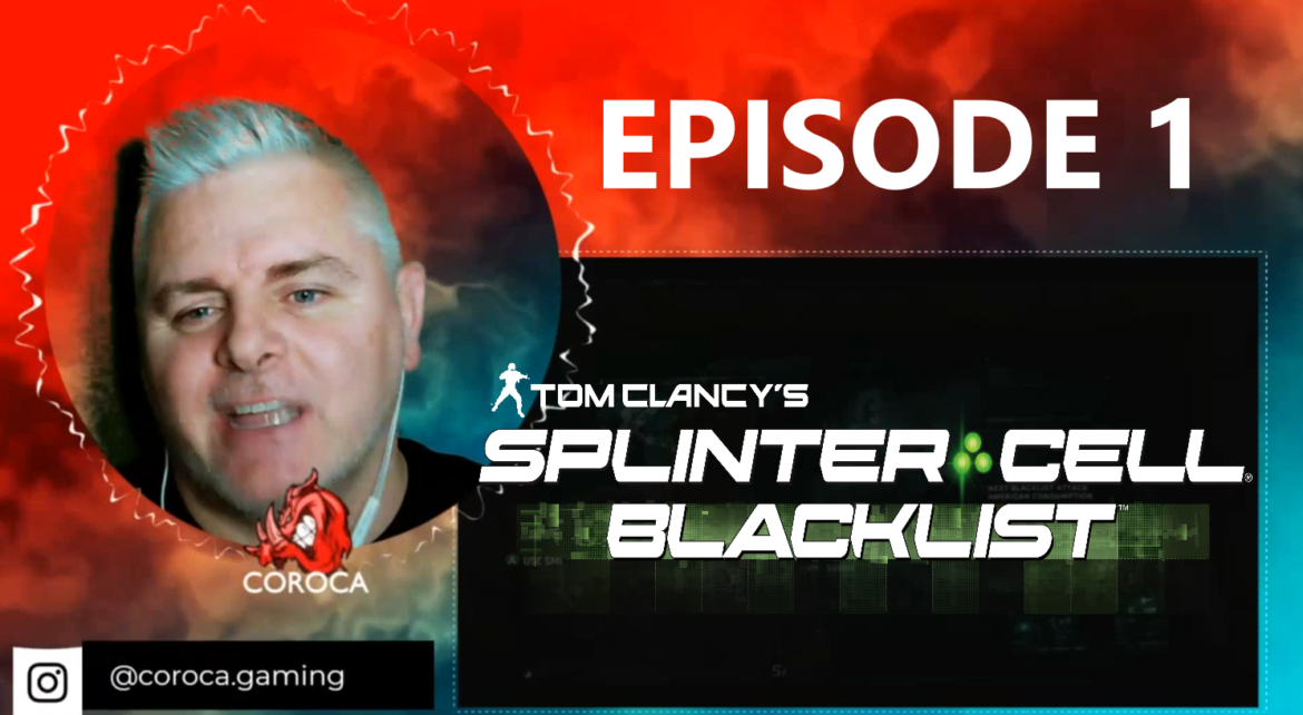 Episode 1 – Splinter Cell Blacklist (Xbox 360 capture) – Coroca Gaming