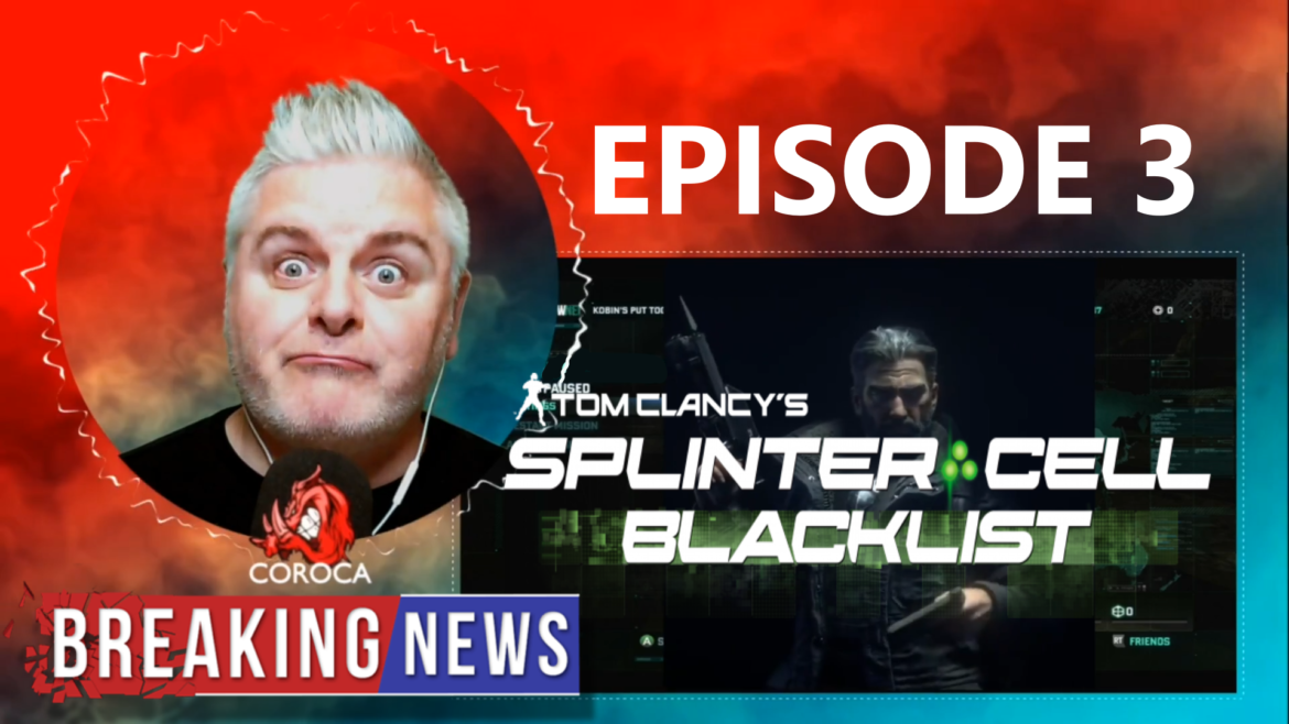 Episode 3 – Splinter Cell Blacklist (Xbox 360 capture)